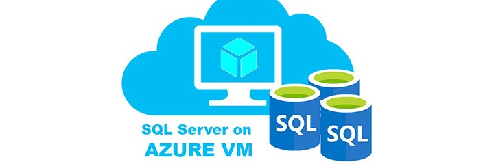 SQL Server on Azure Virtual Machine